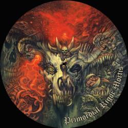 "Primordial Rigor Mortis (12"" picture disc)"