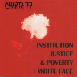 Institution, Justice & Poverty + White Face