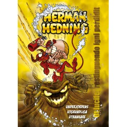"Herman Hedning Affisch ""Underjordens utgrundliga utbankare"""