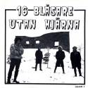 """16 Blåsare Utan Hjärna / Martial Mosh – Split EP (7"""")"""