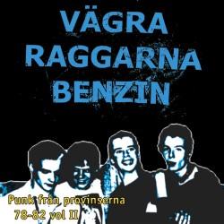 Vägra Raggarna Bensin - Punk från provinserna vol 2