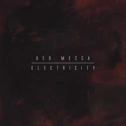 Red Mecca - Electricity (LP + CD)