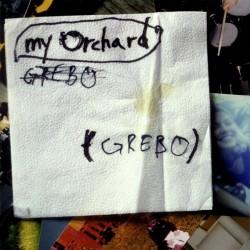 My Orchard - Grebo