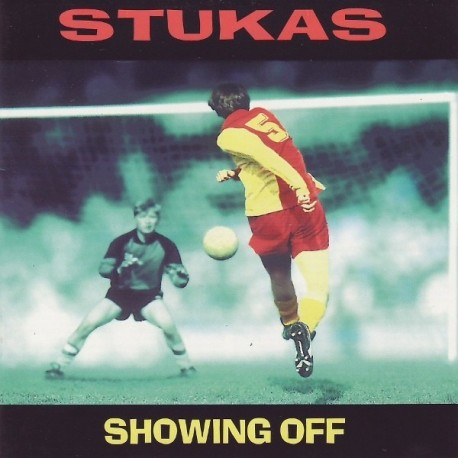 Stukas - Showing Off
